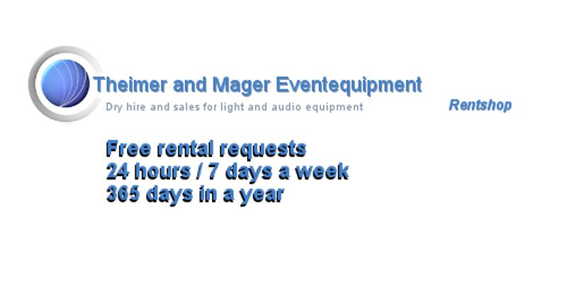 Theimer und Mager Veranstaltungstechnik Rentshop